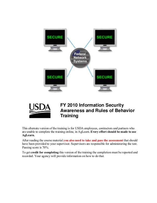 FY 2010 Information Security                               Awareness and Rules of Behavior                               T...