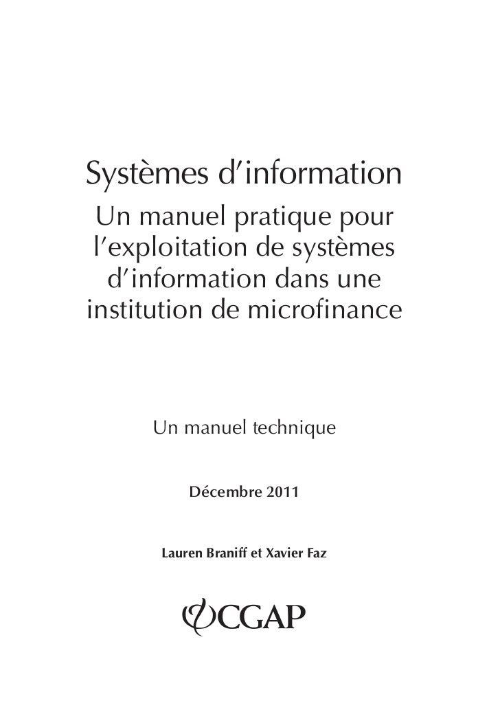 Systèmes d'information  Un manuel pratique pour l'exploitation de systèmes   d'information dans uneinstitution de microfi...