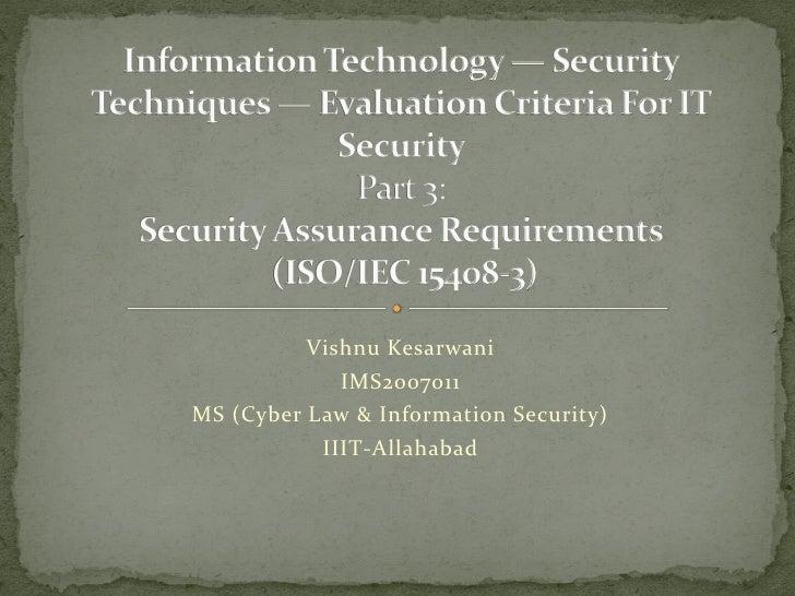 Vishnu Kesarwani              IMS2007011 MS (Cyber Law & Information Security)            IIIT-Allahabad