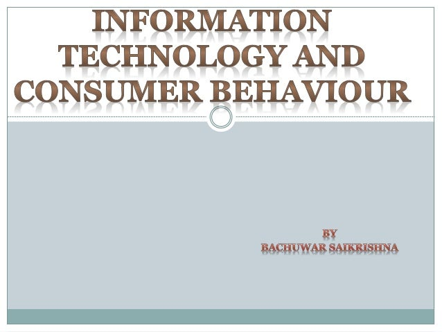 information technology and consumer behaviour