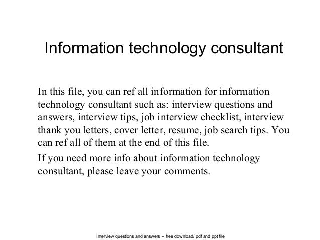interview questions and answers free download pdf and ppt file information technology consultant in