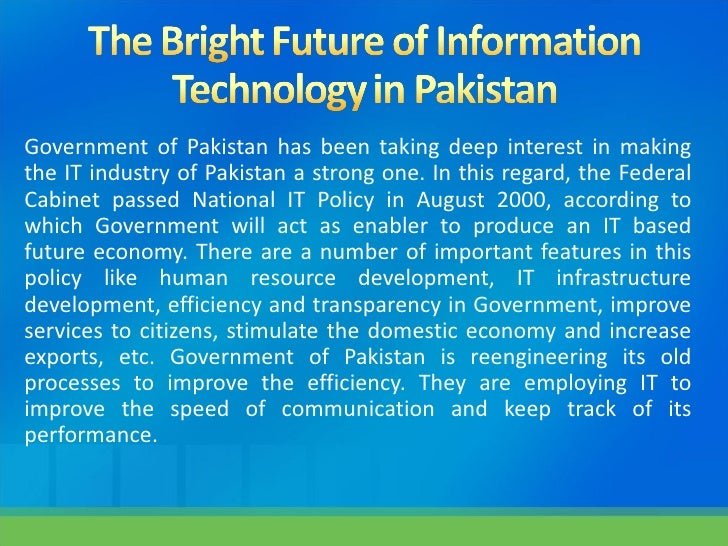 IT in Pakistan - past, present and the future