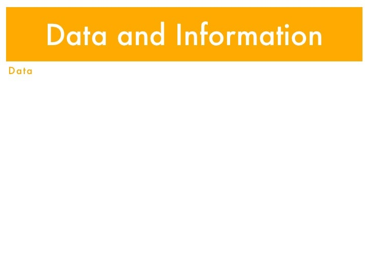 Data and InformationData