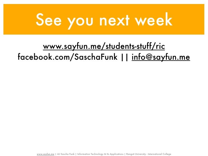 See you next week      www.sayfun.me/students-stuff/ricfacebook.com/SaschaFunk || info@sayfun.me    www.sayfun.me | AJ Sas...