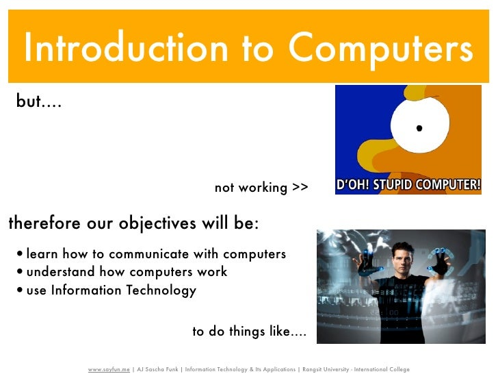 Introduction to Computersbut....                                                        not working >>therefore our object...