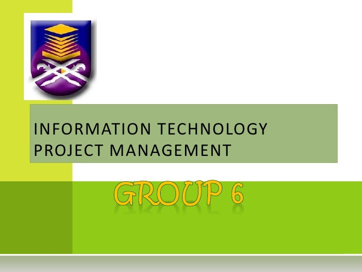 INFORMATION TECHNOLOGYPROJECT MANAGEMENT