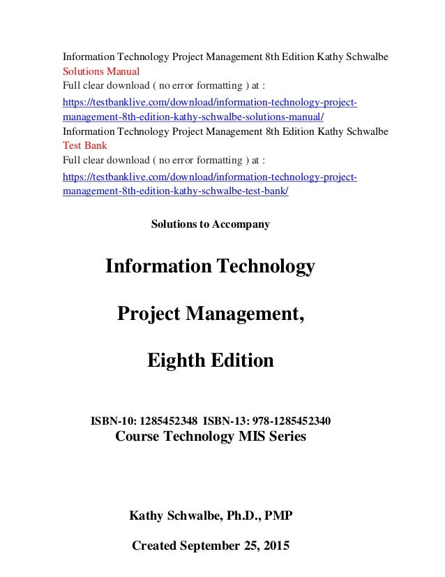 Solution manual for information technology project management, 8th.