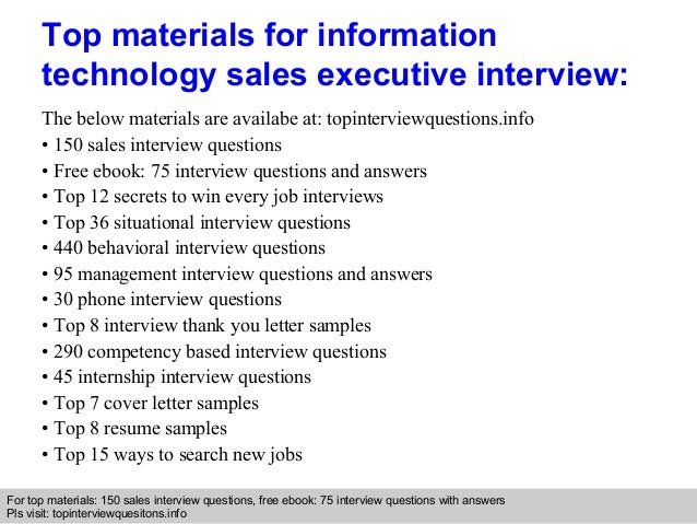 Information technology sales executive interview questions and answers
