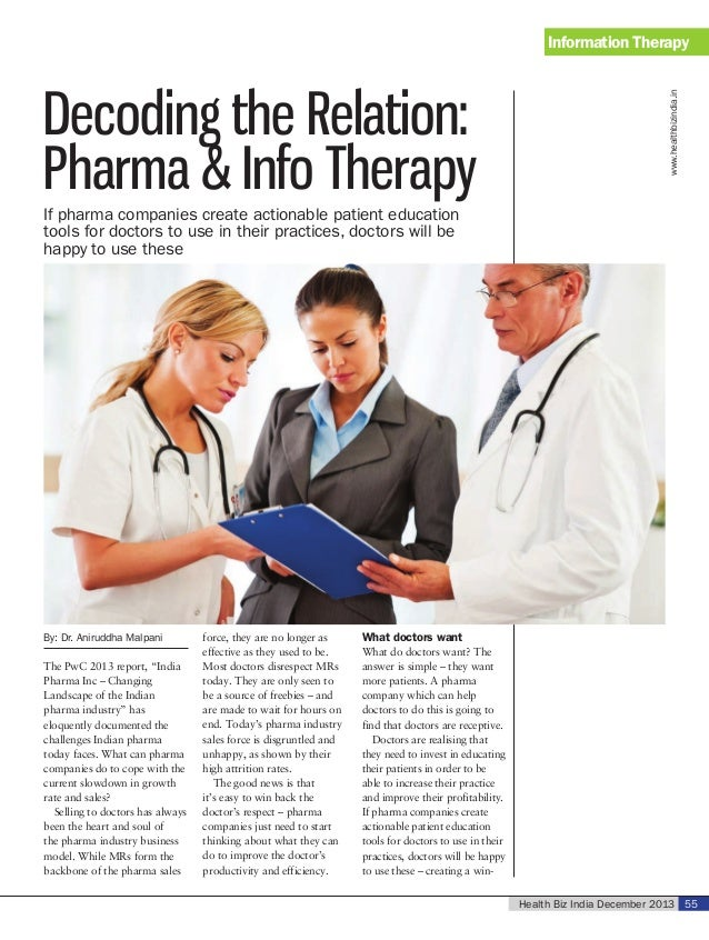 Decoding the Relation: Pharma & Info Therapy  www.healthbizindia.in  Information Therapy  If pharma companies create actio...