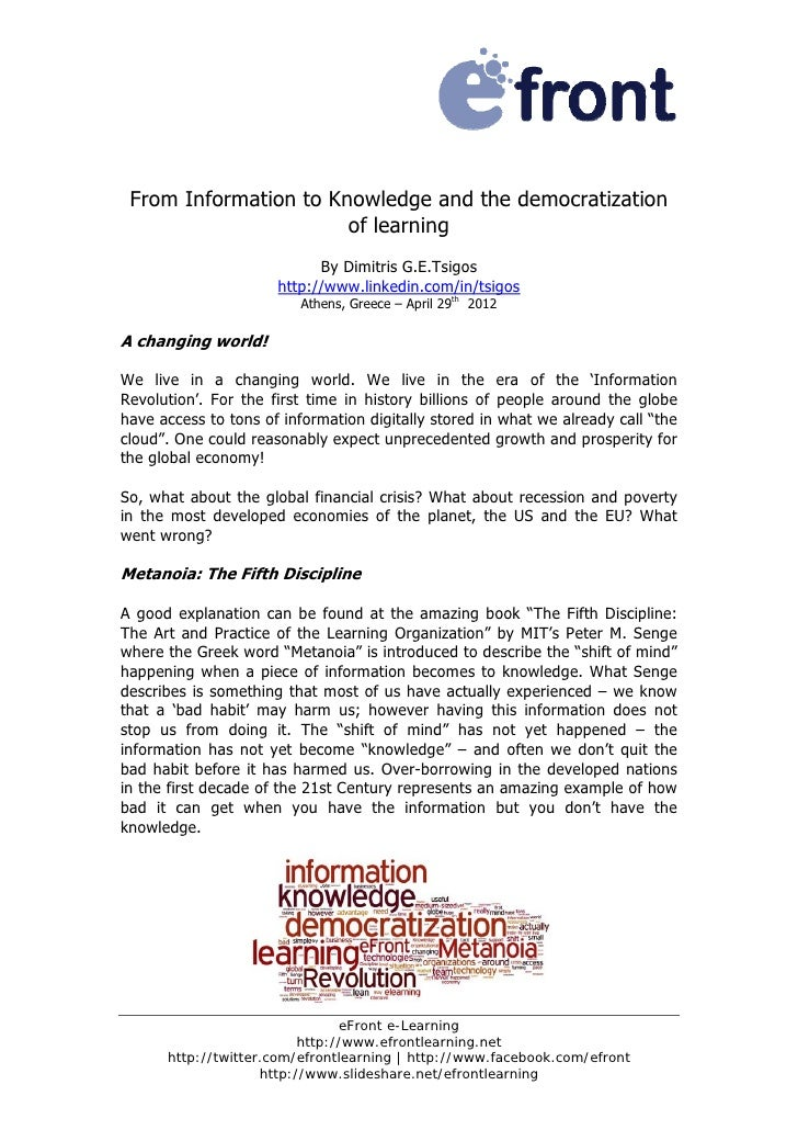 From Information to Knowledge and the democratization                       of learning                            By Dimi...