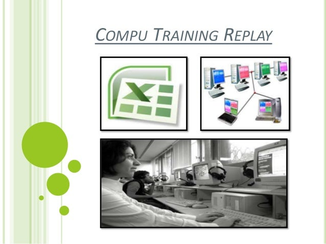 COMPU TRAINING REPLAY