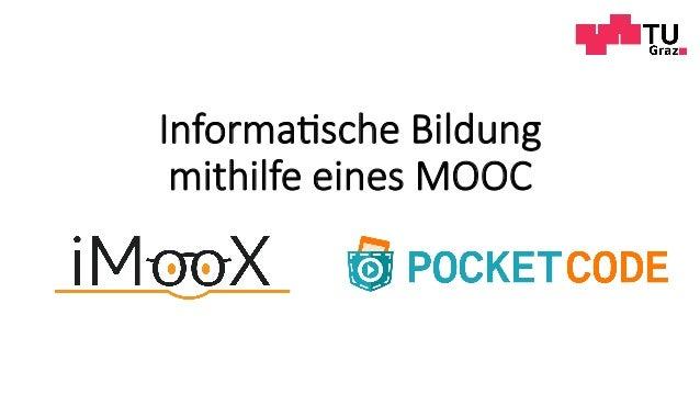 Informa(sche Bildung mithilfe eines MOOC