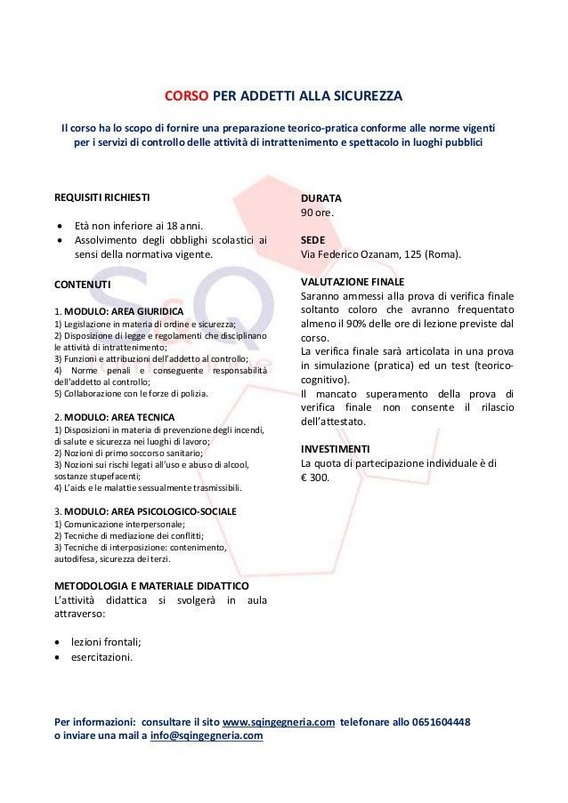 Per informazioni: consultare il sito www.sqingegneria.com telefonare allo 0651604448o inviare una mail a info@sqingegneria...
