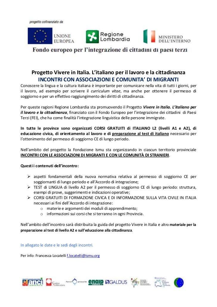 Progetto Vivere in Italia. L'italiano per il lavoro e la cittadinanza         INCONTRI CON ASSOCIAZIONI E COMUNITA' DI MIG...