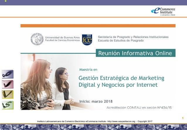 Copyright © 2008 Marcos Pueyrredon <mpueyrredon@consultagroup.com> 1 Instituto Latinoamericano de Comercio Electrónico eCo...