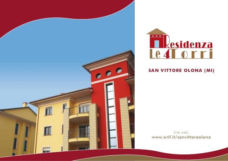 S A N V I T TO R E O LO N A ( M I )             Sito web: www.erif.it/sanvittoreolona