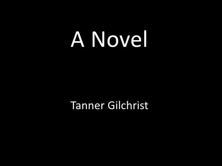 A NovelTanner Gilchrist
