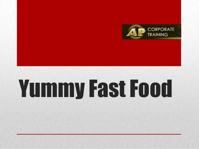 Yummy Fast Food