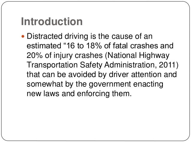 Distracted driving informative essay introduction