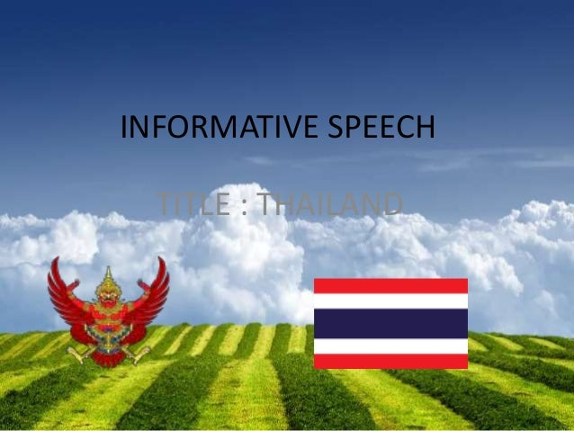 informative speech thailand