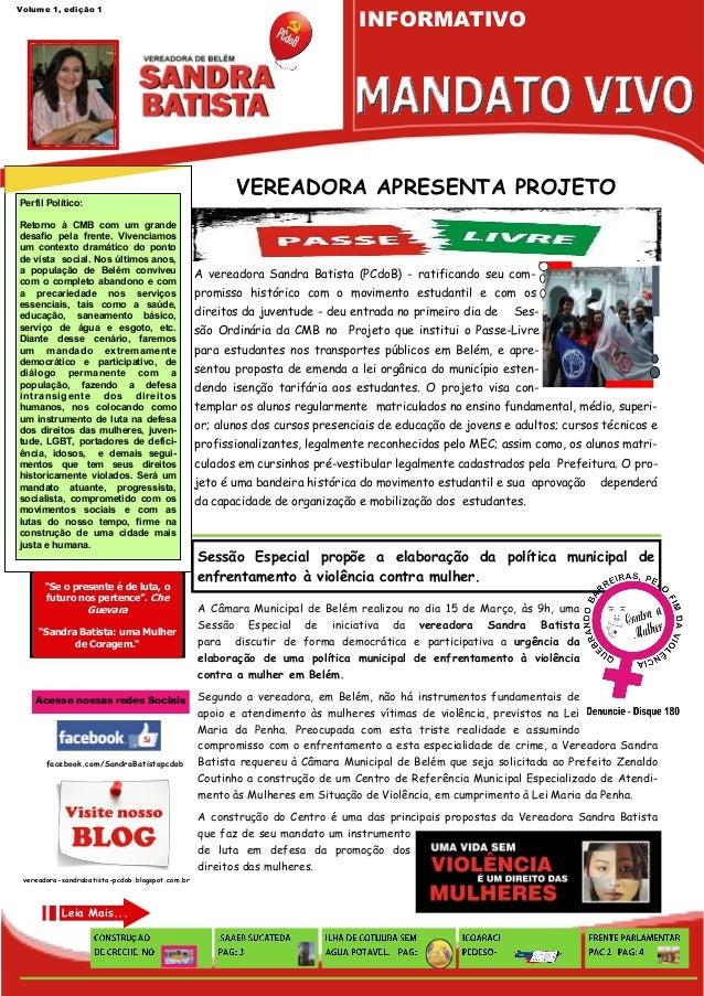 INFORMATIVOVolume 1, edição 1                                                          VEREADORA APRESENTA PROJETOPerfil P...