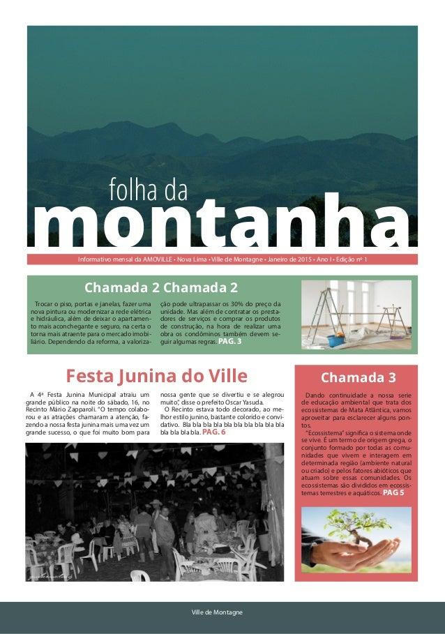 Janeiro de 2015  Ville de Montagne  montanha  folha da  Informativo mensal da AMOVILLE • Nova Lima • Ville de Montagne • J...