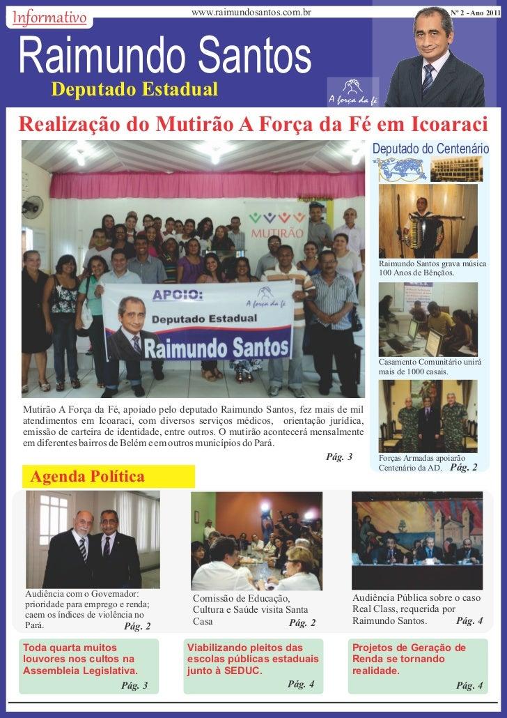 Informativo                              www.raimundosantos.com.br                                      Nº 2 - Ano 2011Rai...