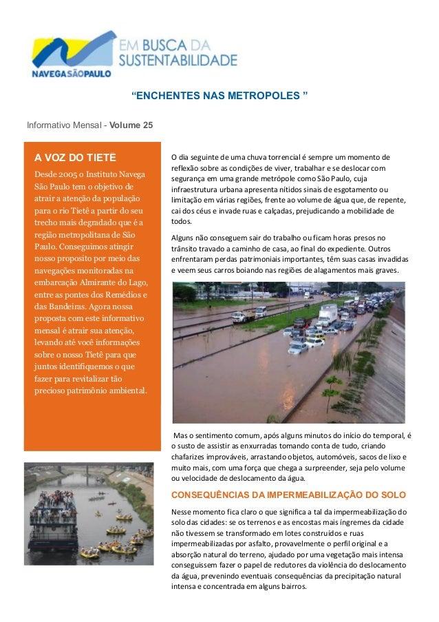 """""""ENCHENTES NAS METROPOLES """" Informativo Mensal - Volume 25 O dia seguinte de uma chuva torrencial é sempre um momento de r..."""