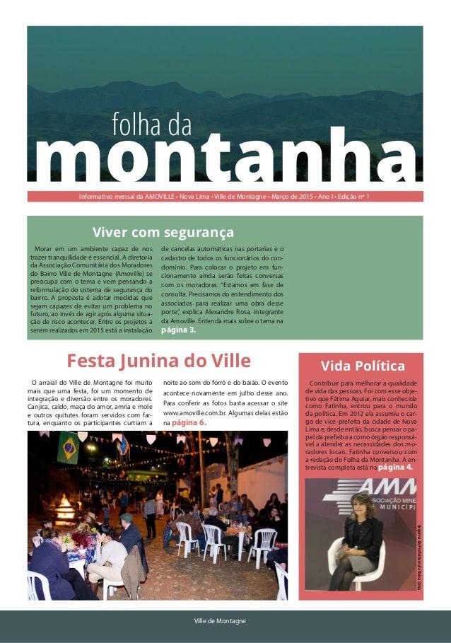 Janeiro de 2015 Ville de Montagne montanha folha da Informativo mensal da AMOVILLE • Nova Lima • Ville de Montagne • Março...