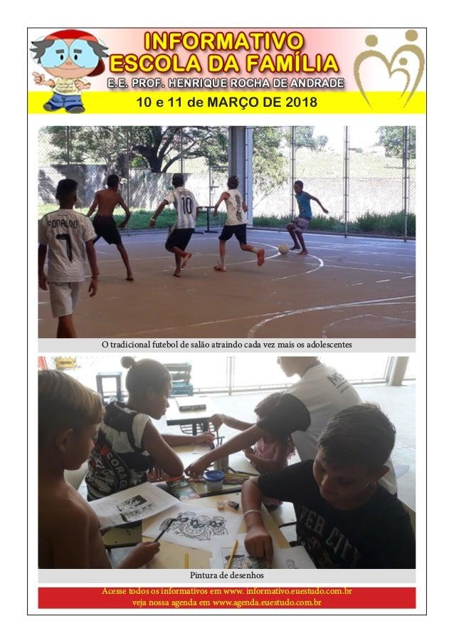 10 e 11 de MAR�O DE 2018 O tradicional futebol de sal�o atraindo cada vez mais os adolescentes Pintura de desenhos Acesse ...
