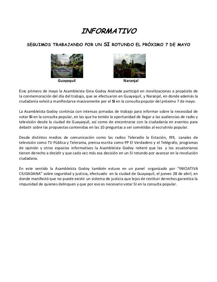 INFORMATIVO    SEGUIMOS TRABAJANDO POR UN SI ROTUNDO EL PRÓXIMO 7 DE MAYO                      Guayaquil                  ...