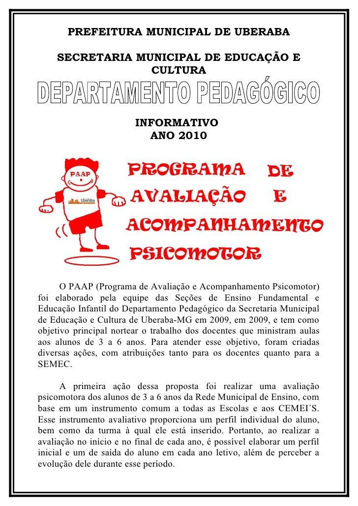 PREFEITURA MUNICIPAL DE UBERABA      SECRETARIA MUNICIPAL DE EDUCAÇÃO E                  CULTURA                          ...