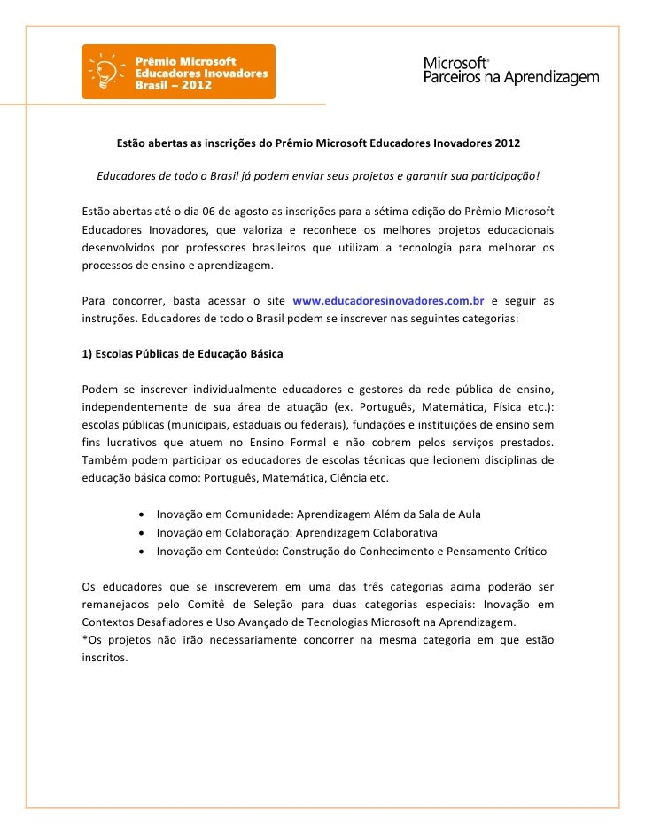 Estão abertas as inscrições do Prêmio Microsoft Educadores Inovadores 2012  Educadores de todo o Brasil já podem enviar se...