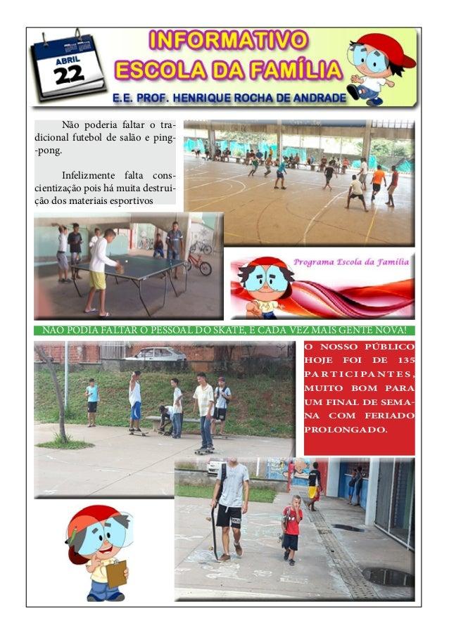 1567858156 Informativo - Escola da Família 22 de abril de 2017