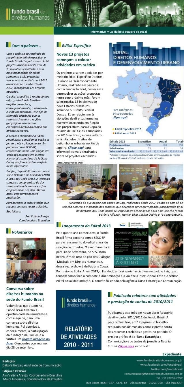 Informativo nº 26 (julho a outubro de 2012)    Com a palavra...                        Edital EspecíficoCom o anúncio do r...