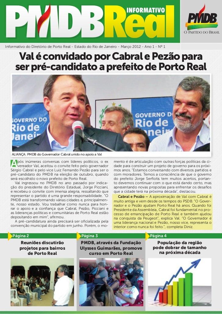 Informativo do Diretório de Porto Real - Estado do Rio de Janeiro - Março 2012 - Ano 1 - Nº 1      Val é convidado por Cab...