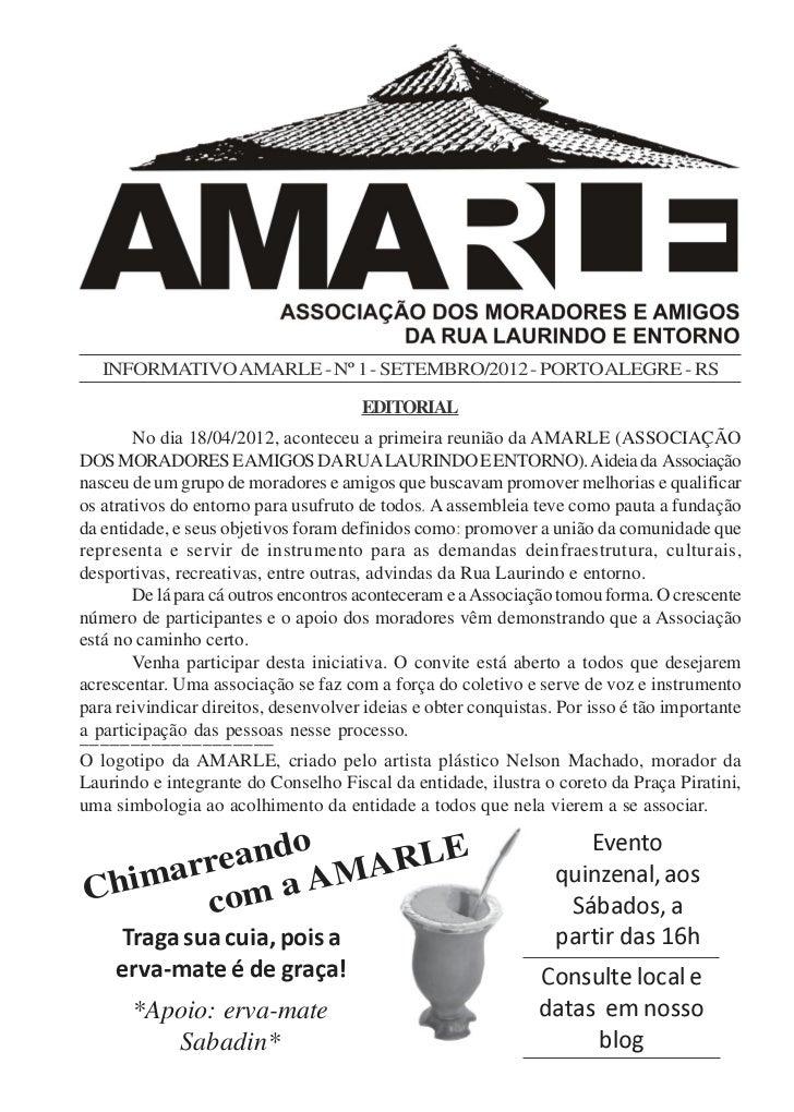INFORMATIVO AMARLE - Nº 1 - SETEMBRO/2012 - PORTO ALEGRE - RS                                      EDITORIAL        No dia...
