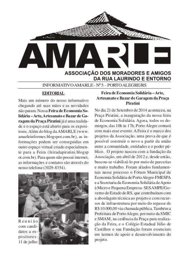 INFORMATIVO AMARLE - Nº 5 - PORTO ALEGRE/RS  EDITORIAL  Mais um número do nosso informativo  chegando até suas mãos e as n...