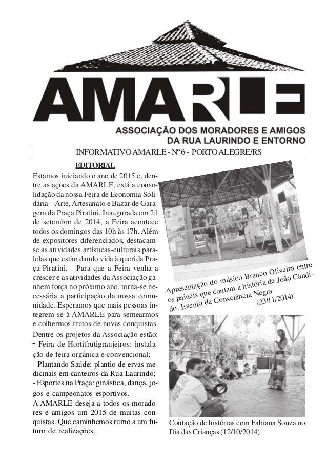 INFORMATIVOAMARLE-Nº6- PORTOALEGRE/RS EDITORIAL Contação de histórias com Fabiana Souza no Dia das Crianças (12/10/2014) A...