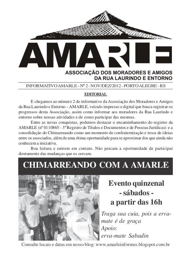 INFORMATIVO AMARLE - Nº 2 - NOV/DEZ/2012 - PORTO ALEGRE - RS                                     EDITORIAL       E chegamo...