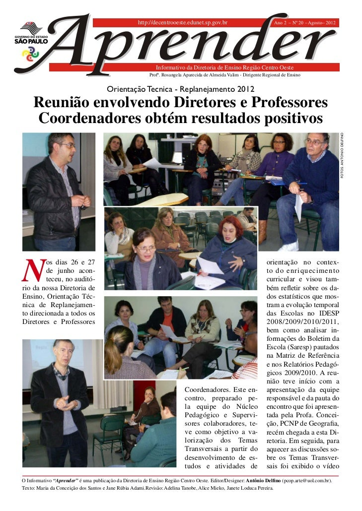 http://decentrooeste.edunet.sp.gov.br                             Ano 2 – Nº 20 – Agosto– 2012                            ...