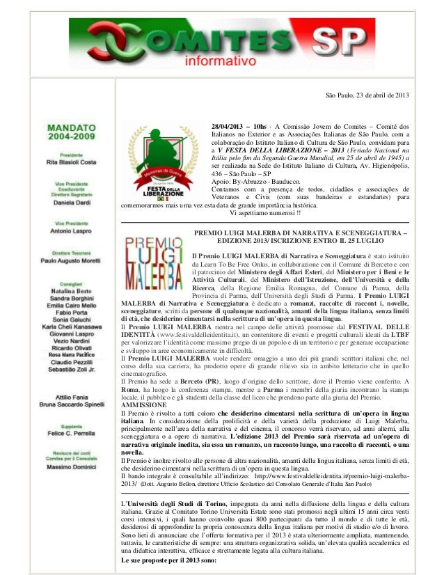 São Paulo, 23 de abril de 201328/04/2013 – 10hs - A Comissão Jovem do Comites – Comitê dosItalianos no Exterior e as Assoc...