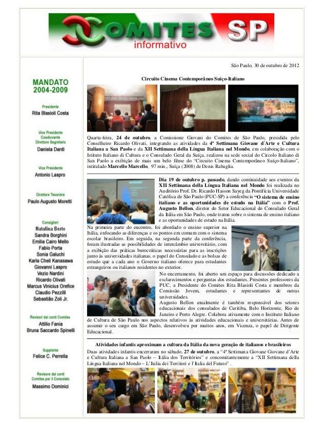 São Paulo, 30 de outubro de 2012                           Circuito Cinema Contemporâneo Suíço-ItalianoQuarta-feira, 24 de...