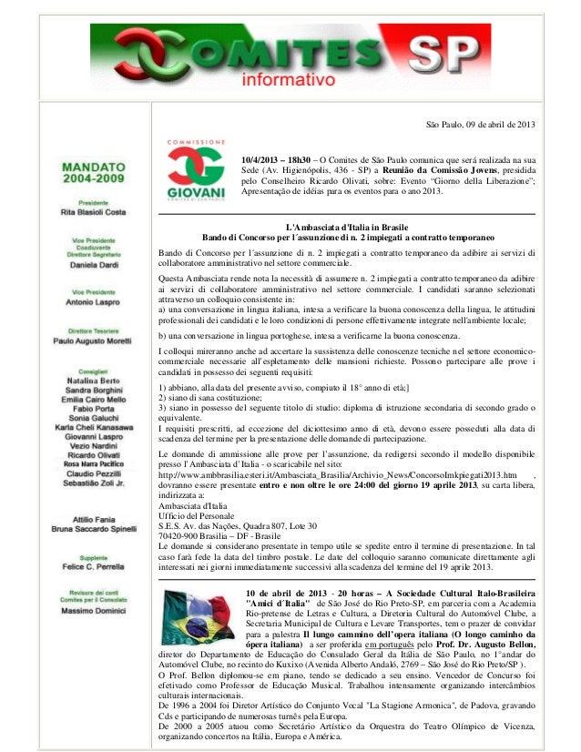 São Paulo, 09 de abril de 2013                       10/4/2013 – 18h30 – O Comites de São Paulo comunica que será realizad...