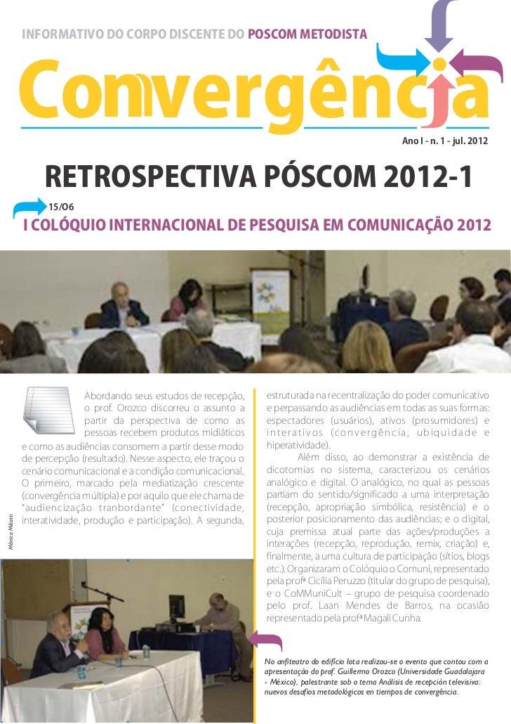 INFORMATIVO DO CORPO DISCENTE DO POSCOM METODISTA                  Con vergênc a                                          ...