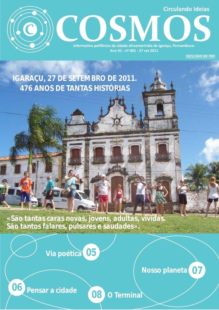 EXCLUSIVO EM PDF IGARAÇU, 27 DE SETEMBRO DE 2011.   476 ANOS DE TANTAS HISTÓRIAS«São tantas caras novas, jovens, adultas, ...