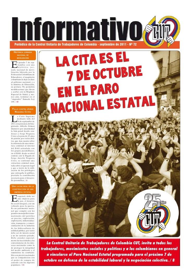 Periódico de la Central Unitaria de Trabajadores de Colombia - septiembre de 2011 - Nº 72   Histórica jornada       nacion...