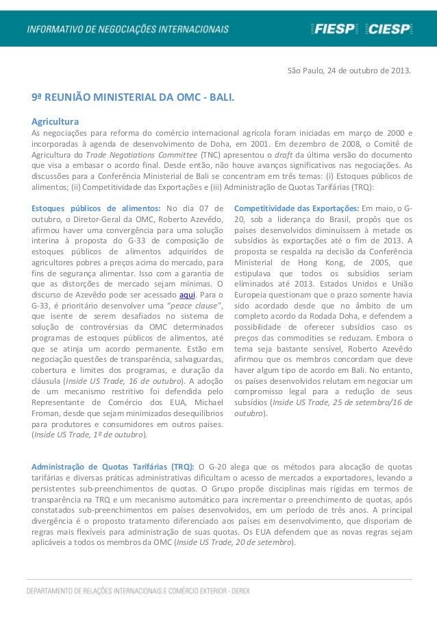 São Paulo, 24 de outubro de 2013.  9ª REUNIÃO MINISTERIAL DA OMC - BALI. Agricultura As negociações para reforma do comérc...
