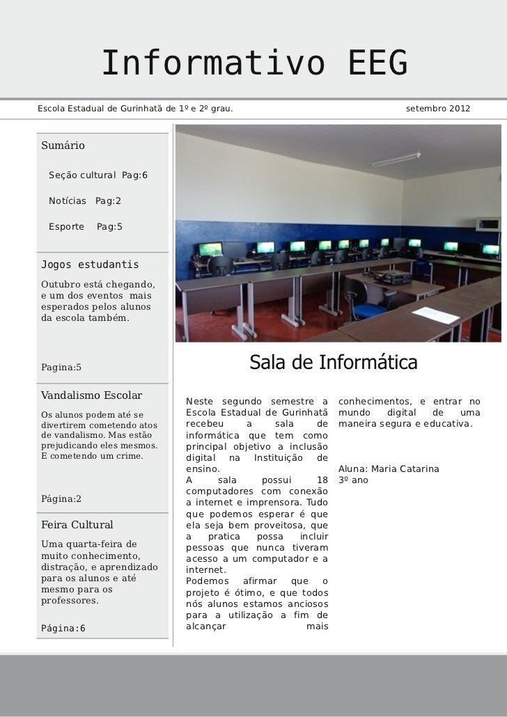 Informativo EEGEscola Estadual de Gurinhatã de 1º e 2º grau.                                      setembro 2012Sumário  Se...