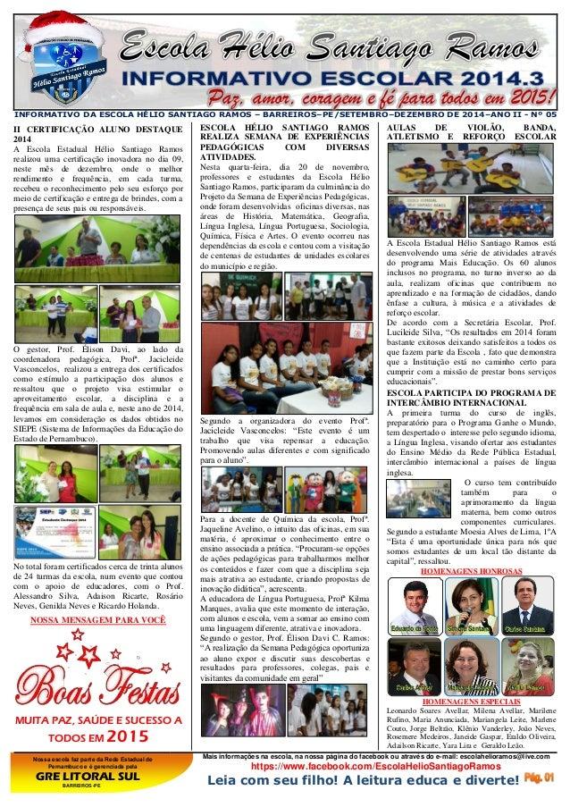 Nossa escola faz parte da Rede Estadual de Pernambuco e é gerenciada pela GRE LITORAL SUL BARREIROS -PE Mais informações n...